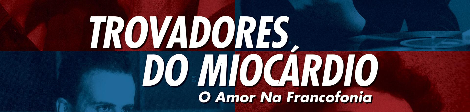 trovadores_do_miocardio